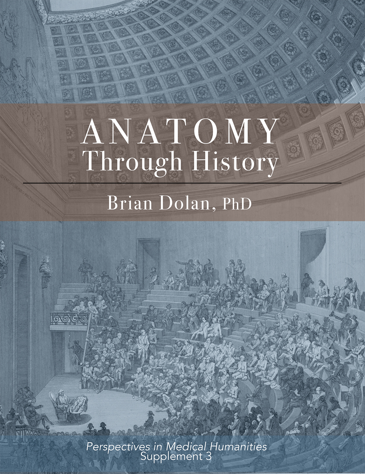Anatomy Through History cover showing anatomical theater in the Renaissance